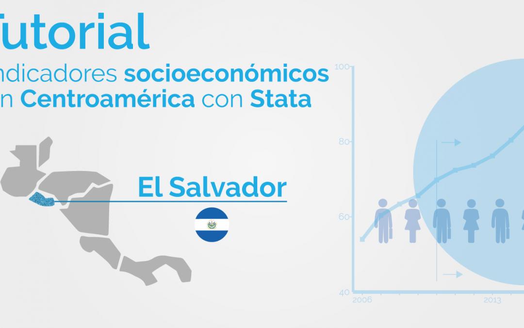 Una mirada a los indicadores de pobreza de Centroamérica utilizando Stata: El Salvador