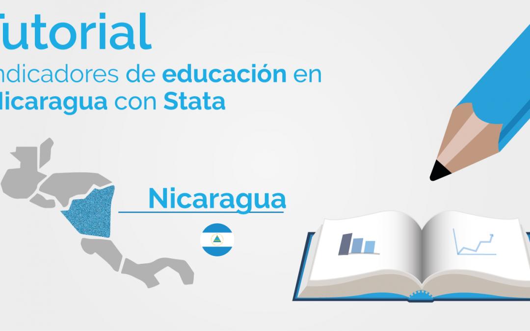 Una mirada a los indicadores de educación de Nicaragua utilizando Stata