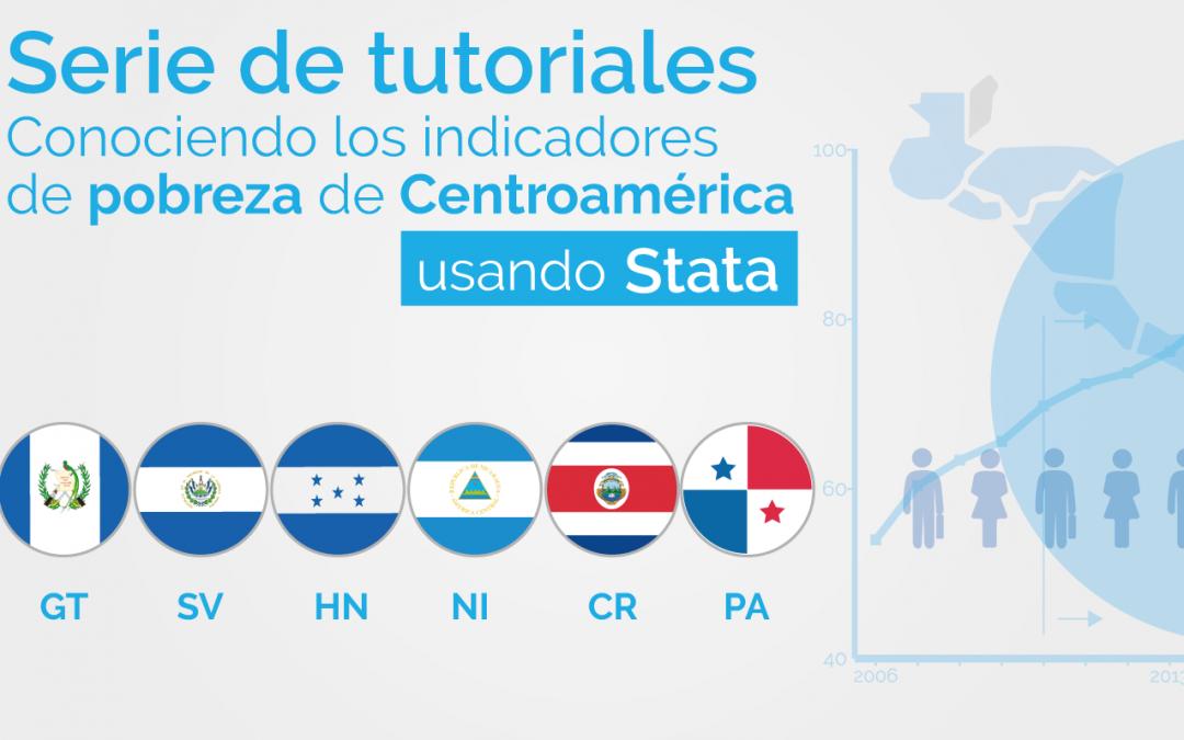 Serie de tutoriales | Conociendo los indicadores de pobreza de Centroamérica