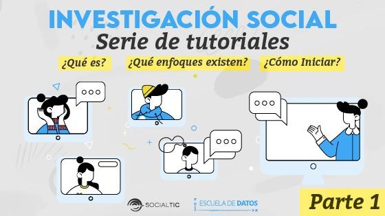 Lo que debes saber antes de iniciar una investigación social
