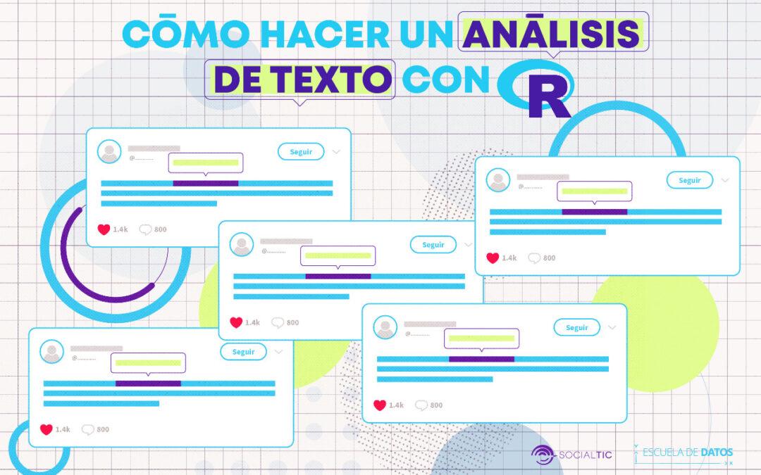 ¿Cómo hacer un análisis de texto con R?